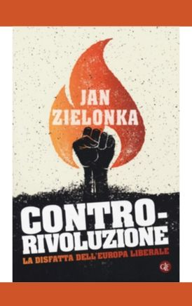 La disfatta dell'Europa liberale (Jan Zielonka)